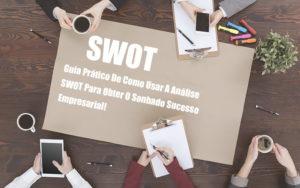 analise-swot-como-aplicar-em-uma-empresa