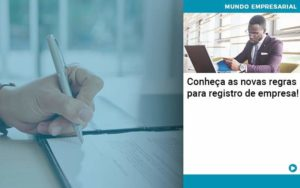 Conheca As Novas Regras Para Registro De Empresa - Contabilidade Miller